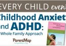 Childhood Anxiety and ADHD Workshop — Thursday, Oct. 19