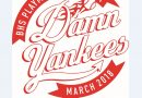 "Ballard Playmakers' ""Damn Yankees"" — March 14-24"